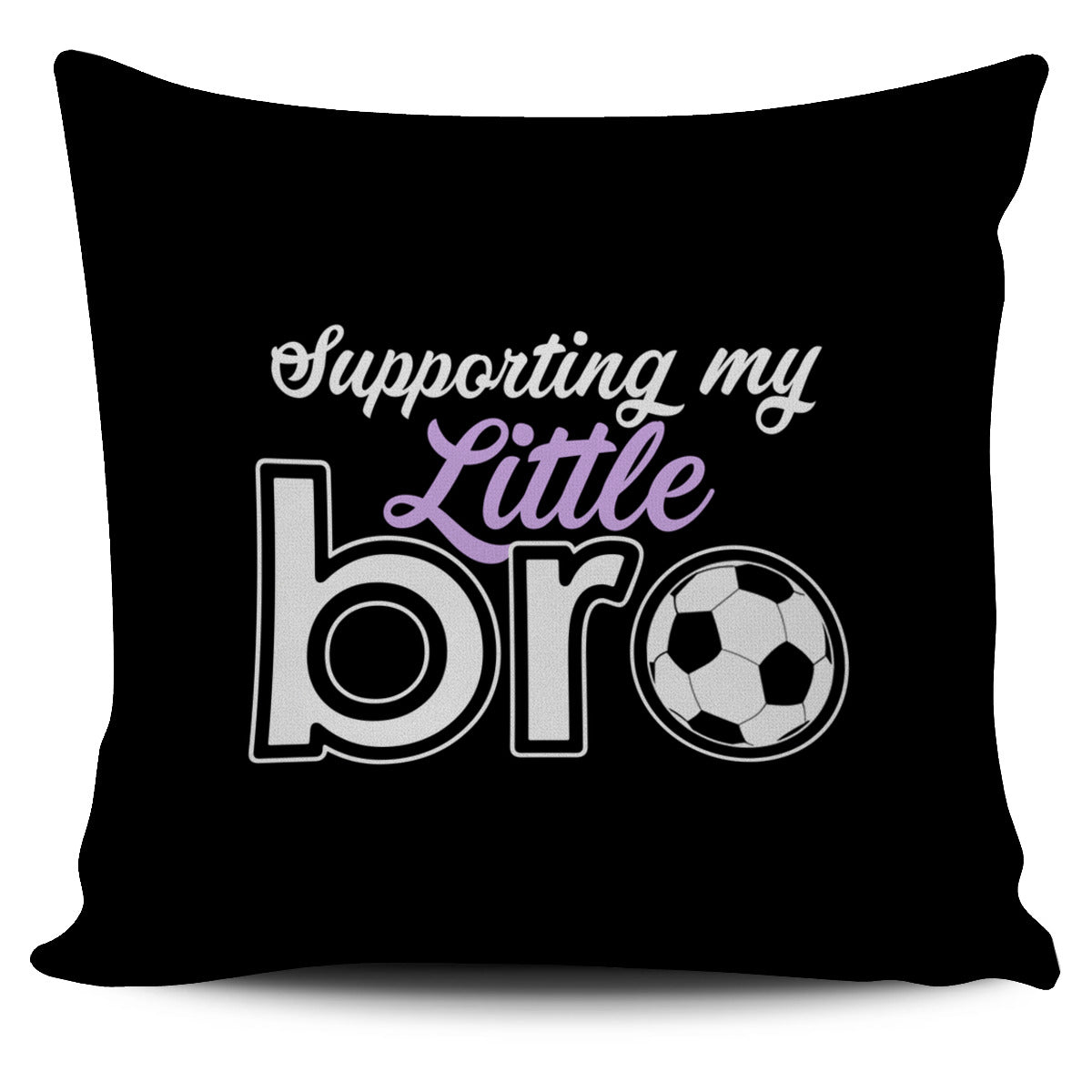 Supporting My Little Brother Pillow Cover AL82
