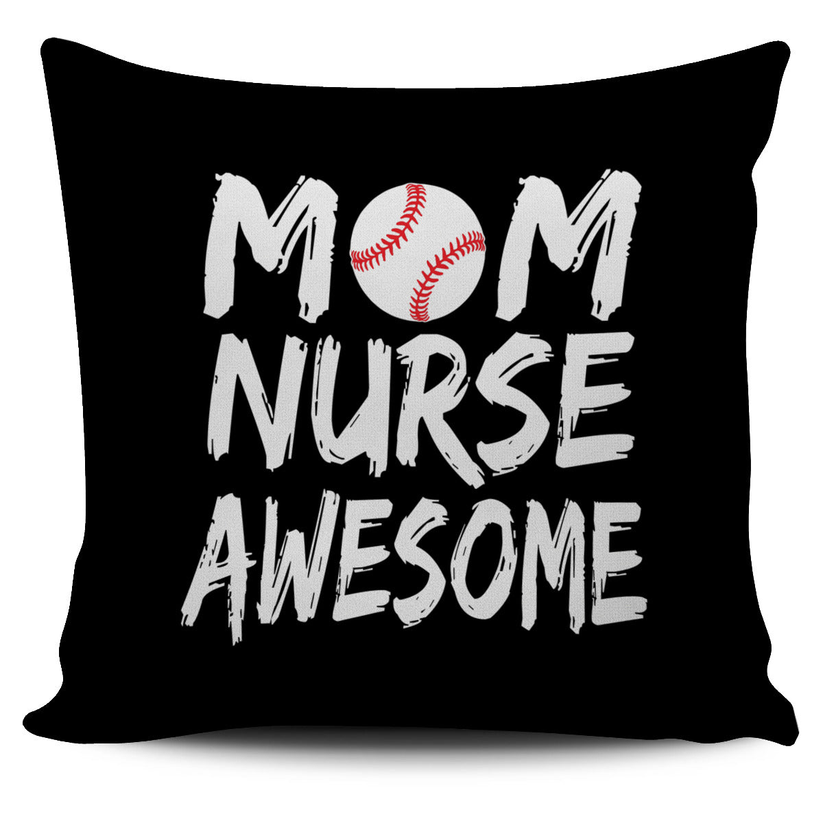 Baseball Mom Nurse Awesome Pillow Cover SA295