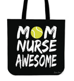 Tennis Mom Nurse Awesome Linen Tote Bag SA289