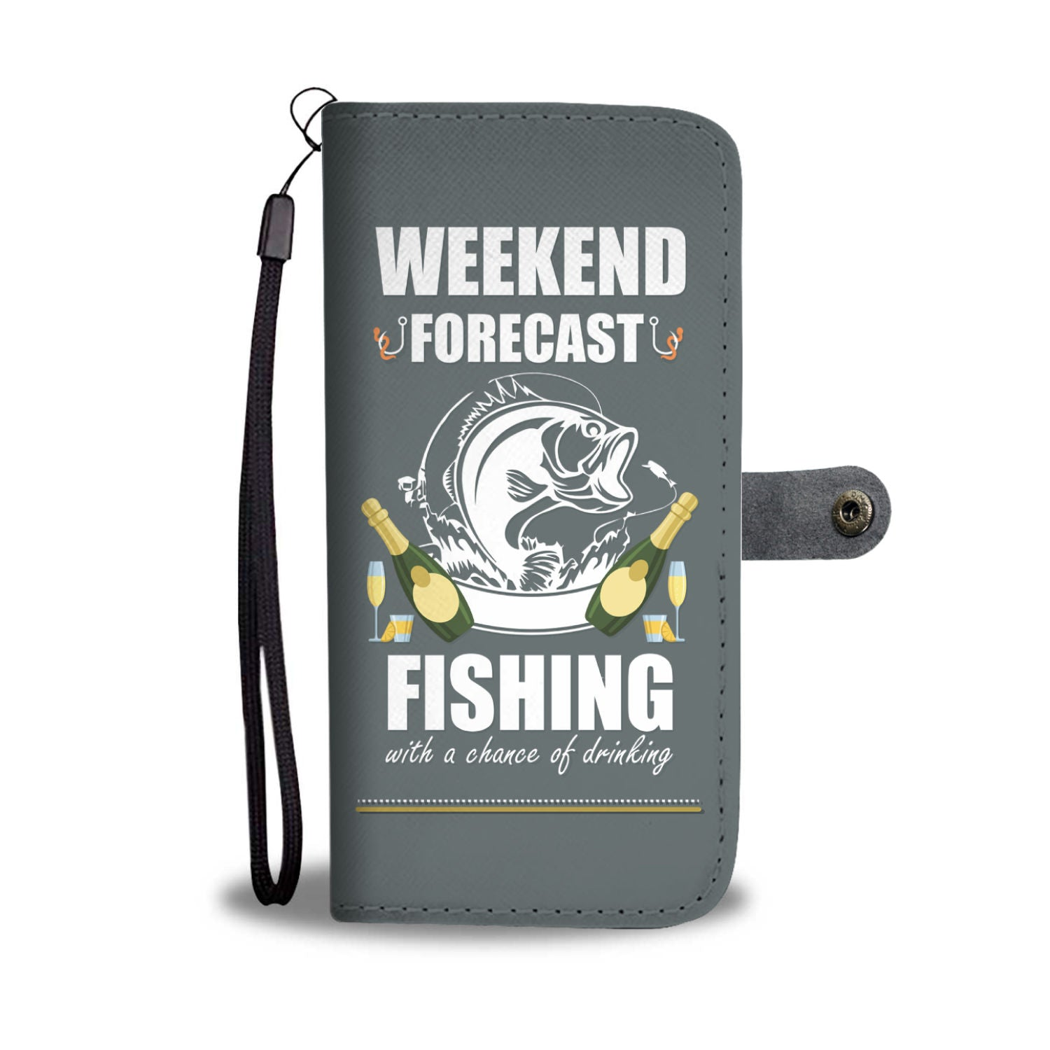 Weekend Forecast Fishing With A Chance Of Drinking Wallet Phone Case
