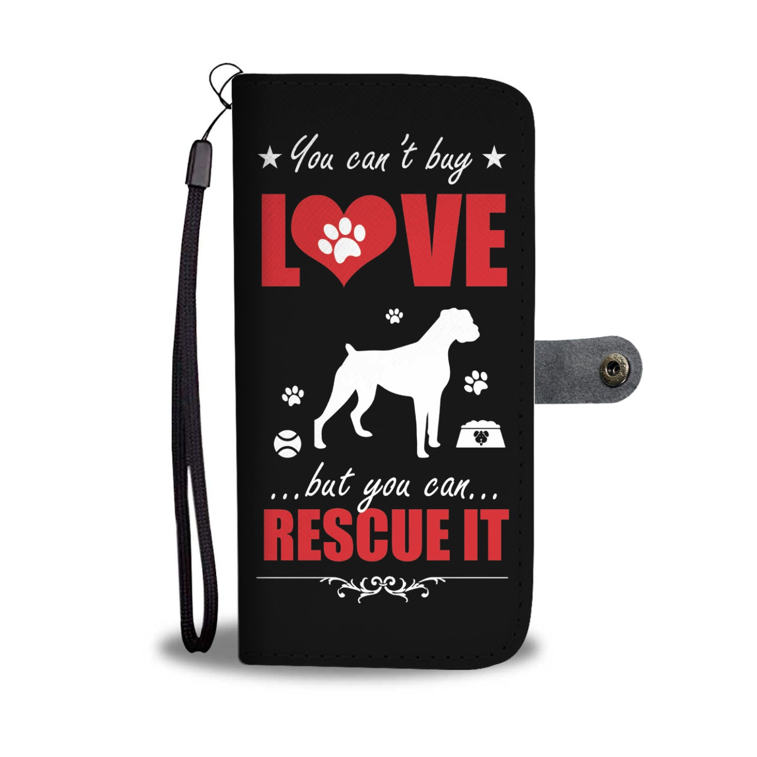 You Can't Buy Love But You Can Rescue It Wallet Phone Case
