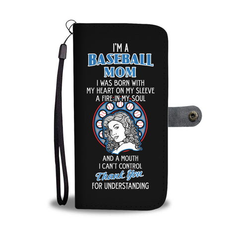 Baseball Mom Can't Control Wallet Phone Case