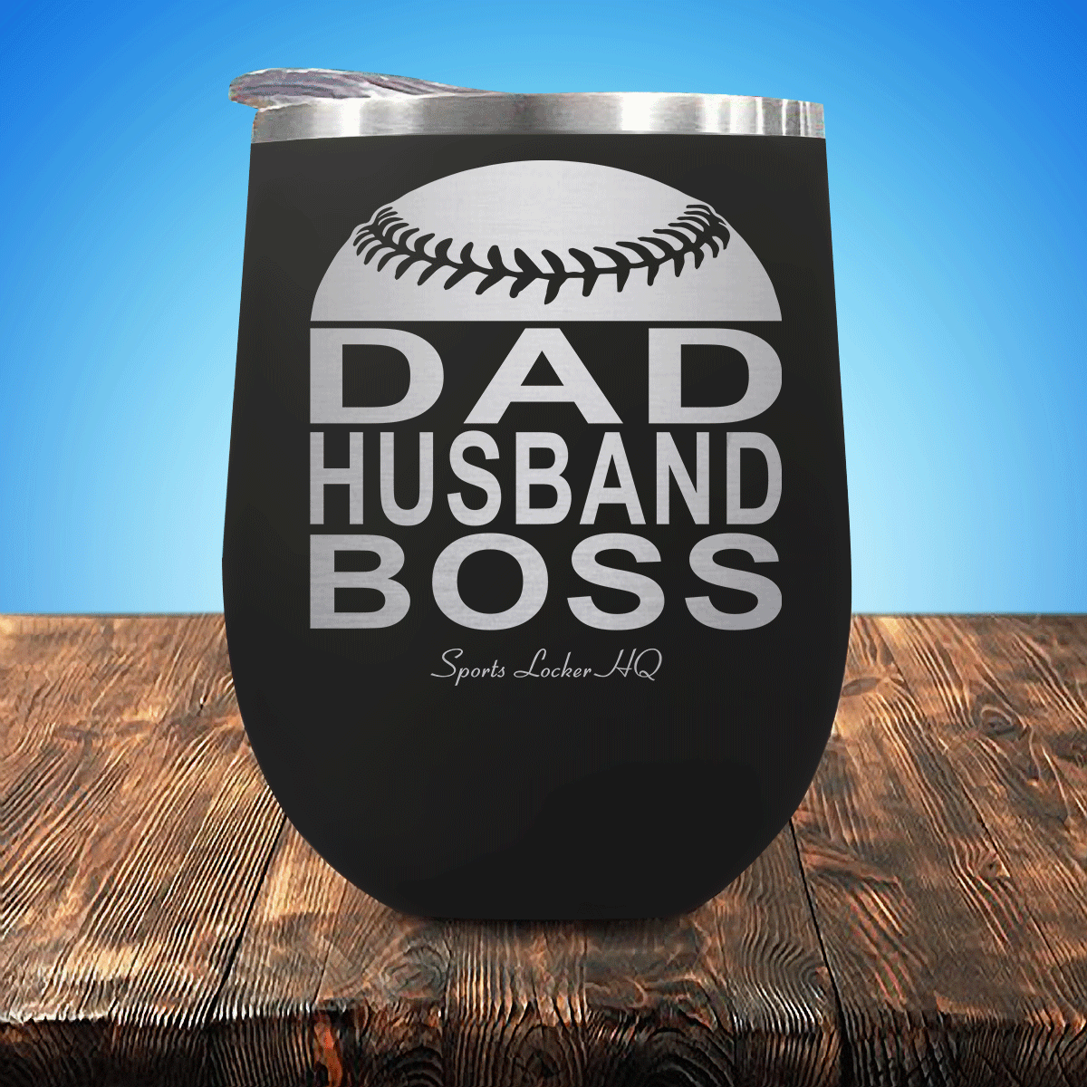 Baseball/Softball Dad Husband Boss Stemless Wine Cup