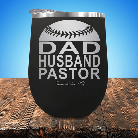 Baseball/Softball Dad Husband Pastor Stemless Wine Cup