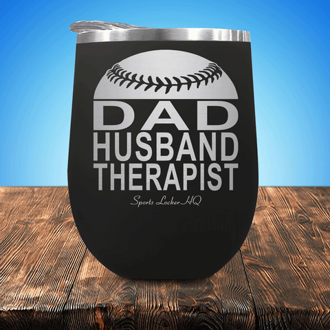 Baseball/Softball Dad Husband Therapist Stemless Wine Cup