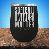 Softball Wives Matter Stemless Wine Cup