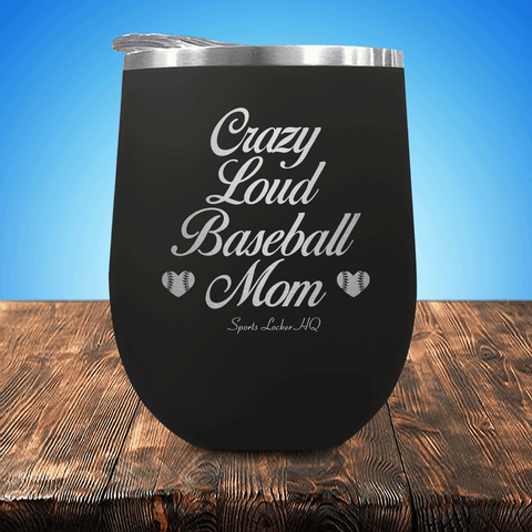 Crazy Loud Baseball Mom V1 Stemless Wine Cup