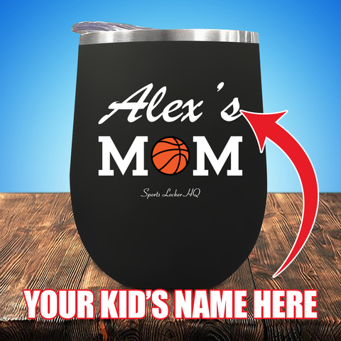 Kid's Name Basketball Mom (CUSTOM) Personalize Stemless UV Wine Cup JA1069