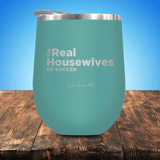 The Real Housewives Of Soccer Stemless Wine Cup