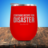 Contains Recipe For Disaster Stemless Wine Cup JA1286