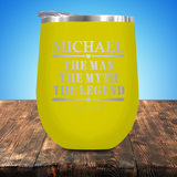 Michael The Man The Myth The Legend Baseball/Softball Stemless Wine Cup