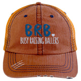 BRB Busy Raising Ballers Trucker Hat