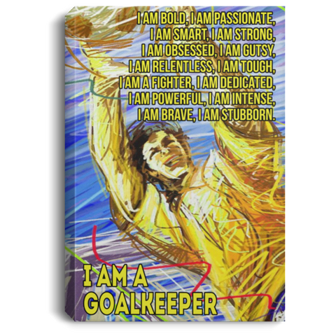 I Am A Goalkeeper Canvas Wall Art JACA1020