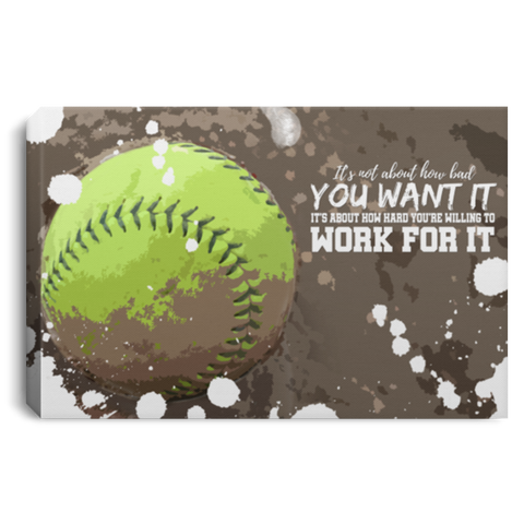 Work For It Softball Canvas Wall Art ALCA1047
