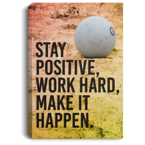Volleyball Stay Positive Canvas Wall Art SACA1013