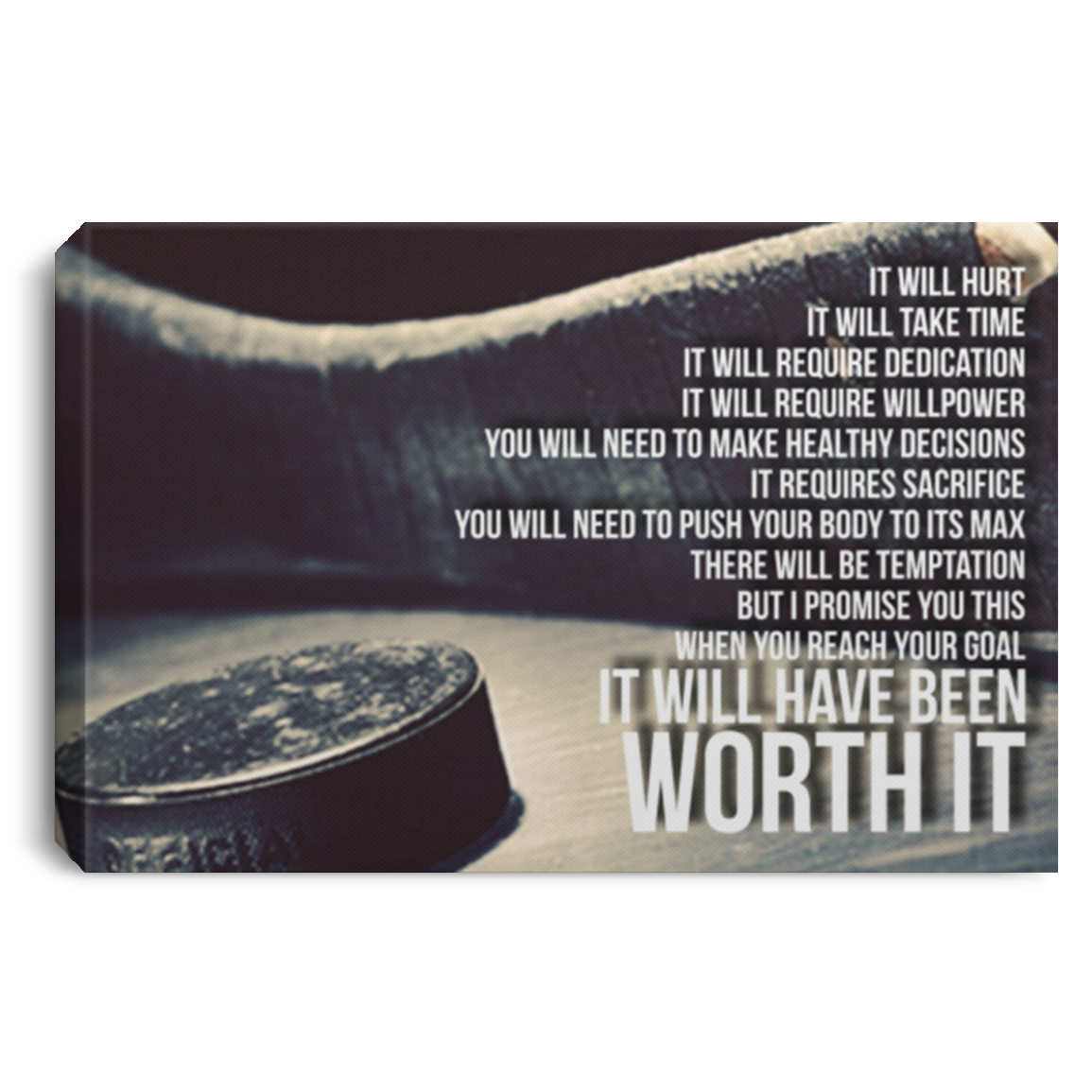 It Will Have Been Worth It Hockey Canvas Wall Art JACA1006