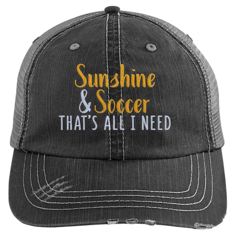 Sunshine & Soccer That's All I Need Trucker Hat