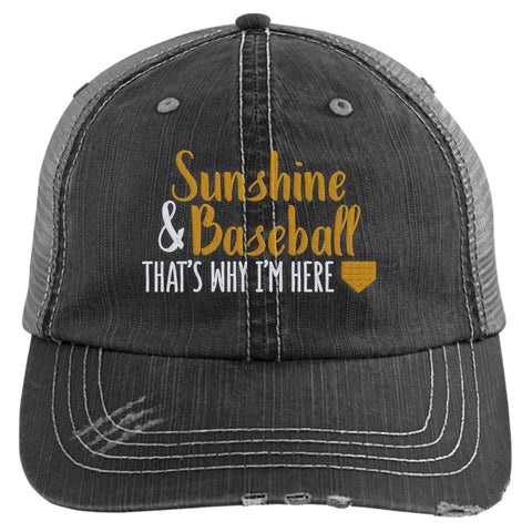 Sunshine & Baseball That's Why I'm Here Trucker Hat