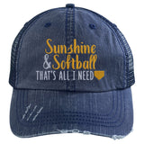 Sunshine & Softball That's All I Need Hat