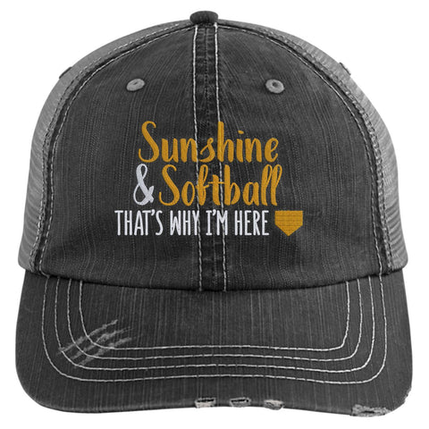 Sunshine & Softball That's Why I'm Here Trucker Hat