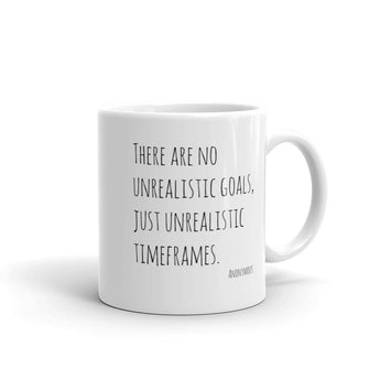 No Unrealistic Goals Mug || Made in the USA