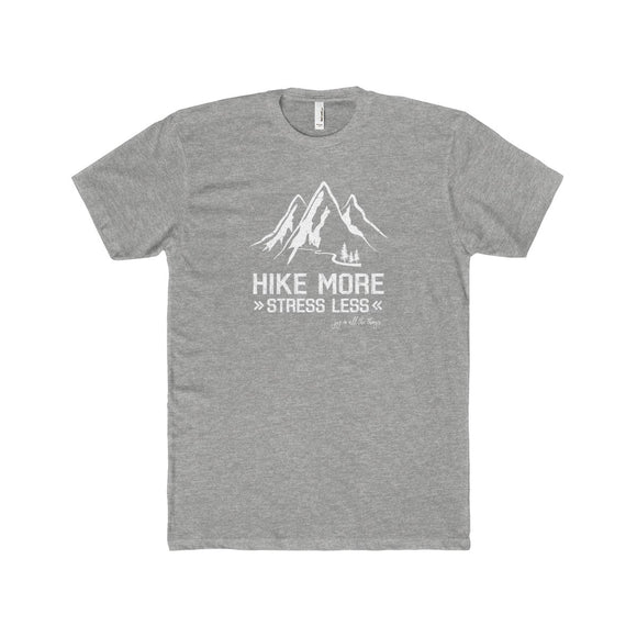 Hike More Stress Less - Men's Fitted T-Shirt