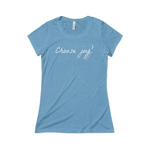 Choose Joy! Women's Triblend Tee