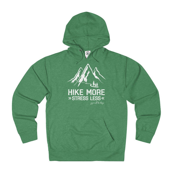 Hike More Stress Less - Unisex French Terry Hoodie