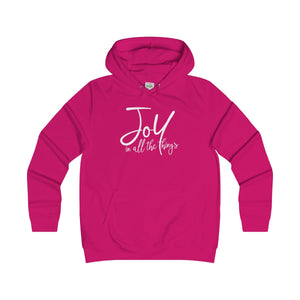 Joy in all the things - Girlie College Hoodie