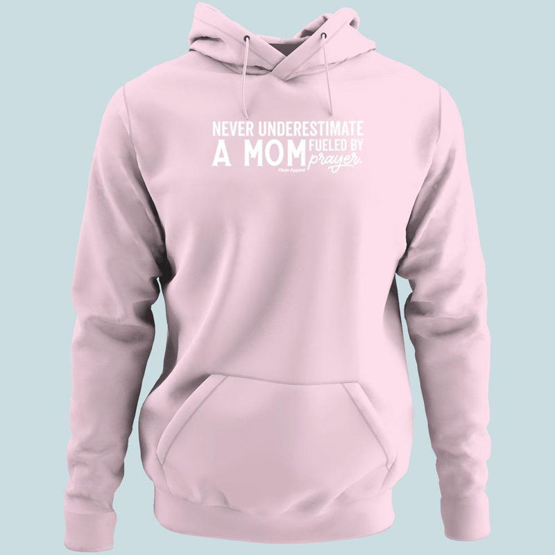 Never Underestimate a Mom Ladies Hoodies