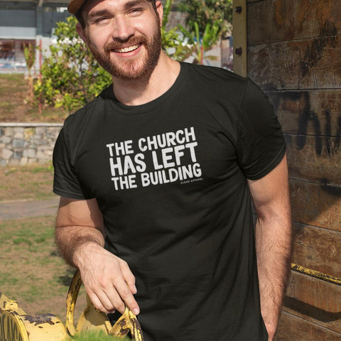 The Church Has Left The Building Men Tees