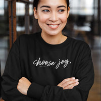Choose Joy Ladies Sweatshirts