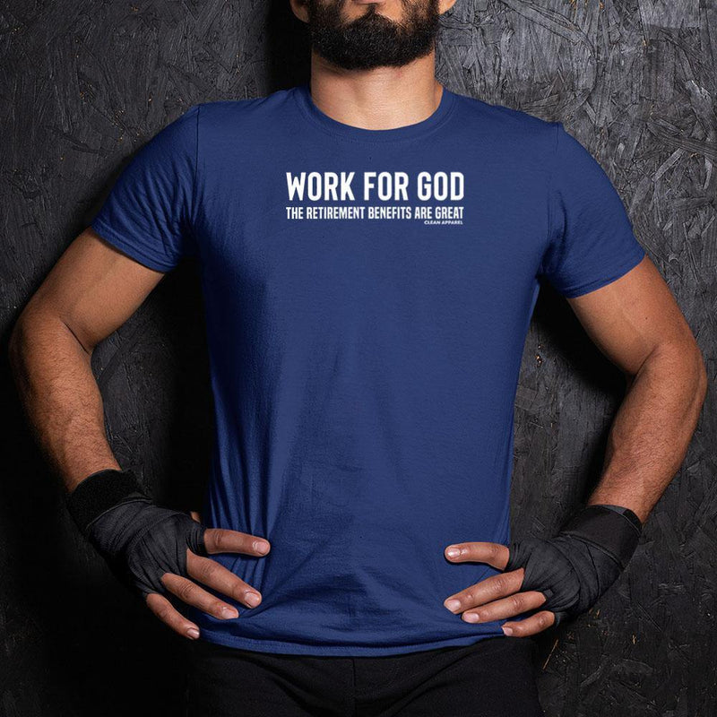 Work For God Men Performance Tees