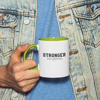 Stronger Than Yesterday Accent Mugs