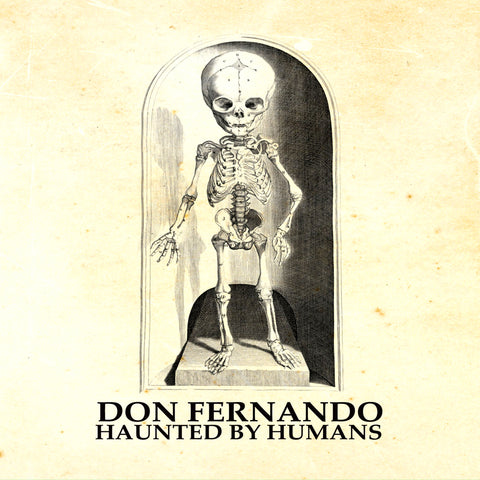 Don Fernando - Haunted By Humans LP Vinyl (Gold)