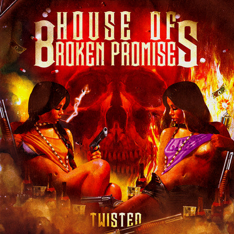 House of Broken Promises - Twisted LP Vinyl (Red)