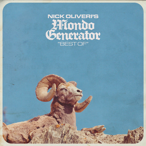 Nick Oliveri's Mondo Generator - Best of CD