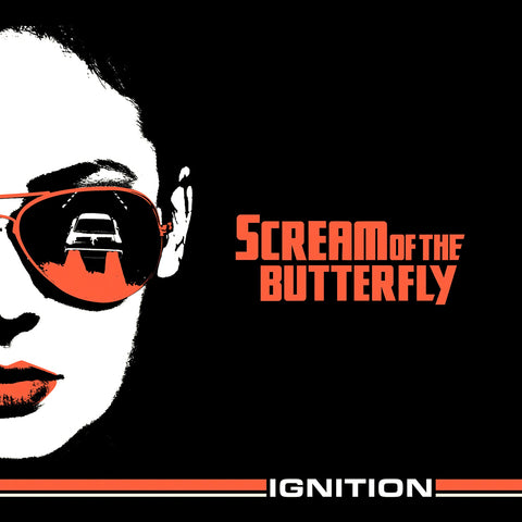 Scream of the Butterfly - Ignition LP Vinyl (Orange)