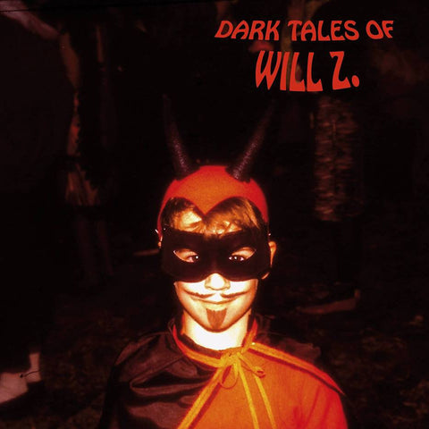 Will Z. - Dark Tales of Will Z. LP Vinyl (Clear/White)