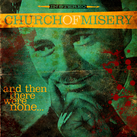 Church of Misery - And Then There Were None... Vinyl LP (Import)