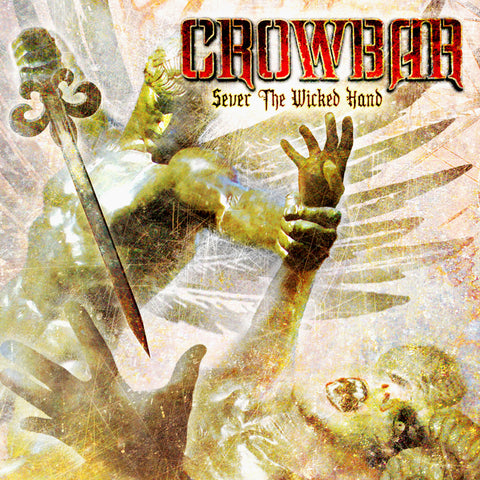 Crowbar - Sever the Wicked Hand 2xLP Vinyl (180 gram) $27