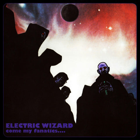 Electric Wizard - Come My Fanatics CD (Import) $15
