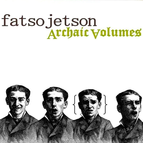 Fatso Jetson - Archaic Volumes CD