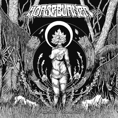 Horseburner - Dead Seeds, Barren Soil LP Vinyl (Side A/Side B Red/Black)