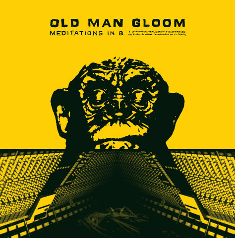 Old Man Gloom - Mediations in B LP Vinyl (Remastered)