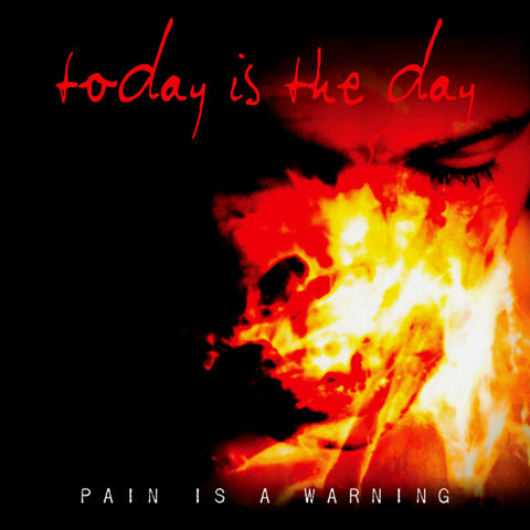 Today is the Day - Pain Is a Warning CD $10