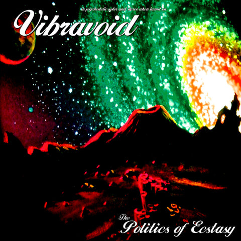 Vibravoid - The Politics of Ecstasy 2CD (Reissue/Bonus Tracks/Import) $22