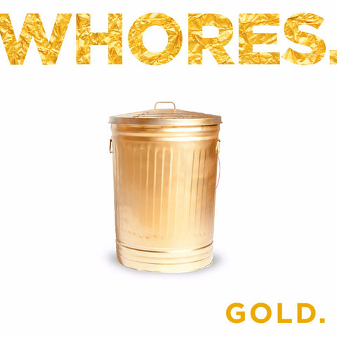 Whores - Gold. Vinyl LP (Bonus CD/Import)