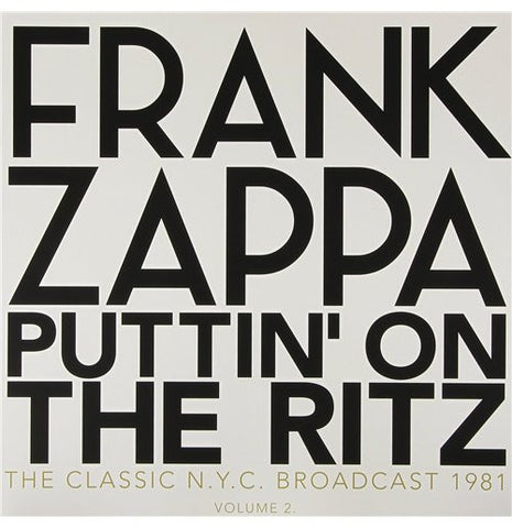 Frank Zappa - Puttin' on the Ritz Volume 1 2LP Vinyl (Import)