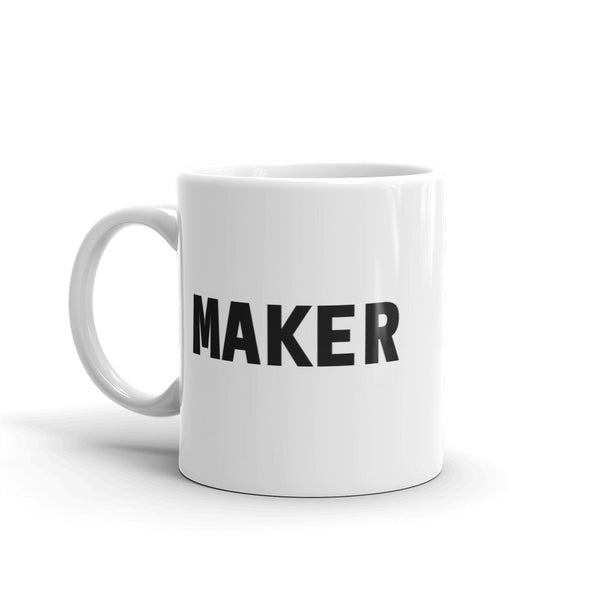 MAKER Mug - Coffee/Tea (or Whiskey) Maker Mug